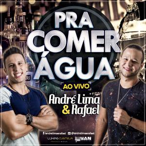 Capa: André Lima e Rafael - Pra comer água