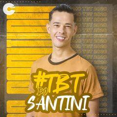 Capa: André Santini - Tbt do Santini 2020