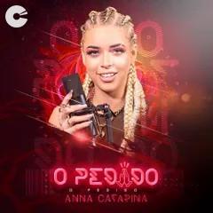 Anna Catarina - O Pedido