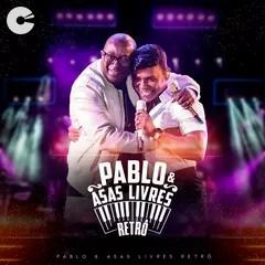 Asas Livres - Retrô Part. Pablo