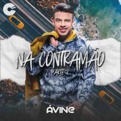 Avine Vinny - Na Contramao - Parte 2