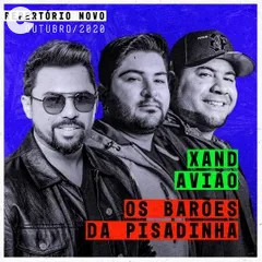 Xand Avião - Feat. Os Barões da Pisadinha 2021