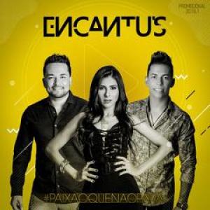 Banda Encantus - Paixão que não para