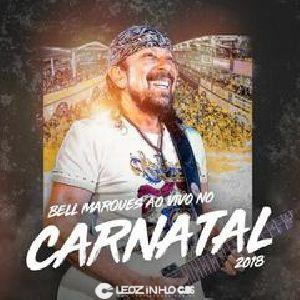 Bell Marques - Carnatal 2018