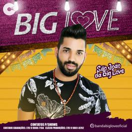 Big Love - Promocional de são João 2019