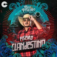 Capa: Biu do Piseiro - Piseiro Clandestino