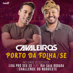 Cavaleiros do Forró - Ao vivo em Porto da Folha SE