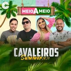 Capa: Cavaleiros do Forró - (Meio a Meio) Summer 2k21