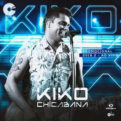 Capa: Kiko Chicabana - Promocional 2019.2
