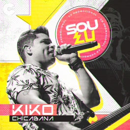Kiko Chicabana - Sou Eu Outubro 2020