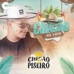 Chicão Do Piseiro - AO VIVO