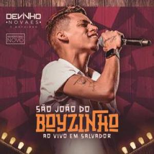 Capa: Devinho Novaes - Ao Vivo em Salvador #SãoJoãodoBoyzinho