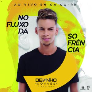 Devinho Novaes - Promocional Ao Vivo em Caicó-RN