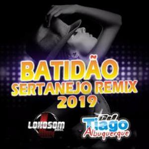 Capa: Dj Tiago Albuquerque - Batidão Sertanejo Remix 2019