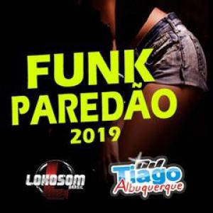 Dj Tiago Albuquerque - Funk Paredão 2019