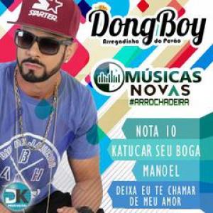 Dong Boy - Músicas novas Julho 2018
