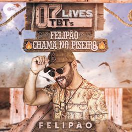 Capa: Felipão - Chama no Piseiro (7 TBT´s)