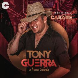Capa: Tony Guerra & Forró Sacode - Cabaré