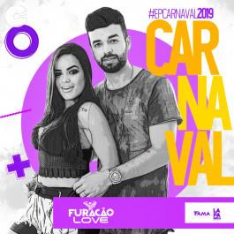 Furacão Love - EP Carnaval 2019