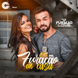 Furacão Love - In Casa