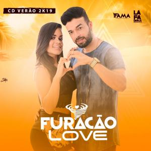 Furacão Love - Verao 2k19