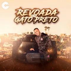 Gato Preto - Revoada do Gato Preto - Agosto 2021