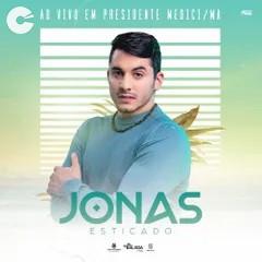 Jonas Esticado - Ao Vivo Presidente Médici/MA - JAN 2021