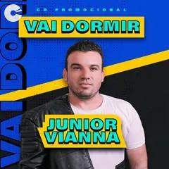 Junior Vianna - Promocional #VaiDormir