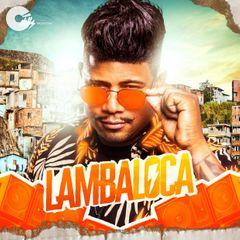 Lambaloca - Lambaloca Verão 2021