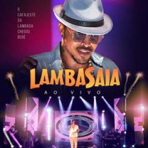 Lambasaia - Ao vivo em Itaberaba