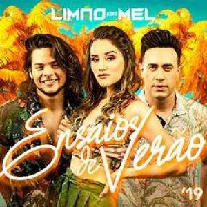 Limão com Mel - Ensaios de Verão 2019