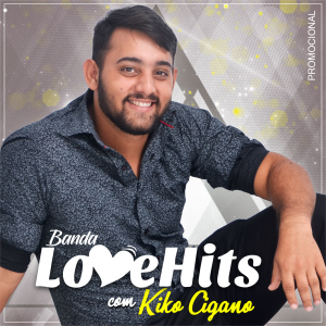 Love Hits - Promocional 2019