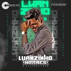 Luanzinho Moraes - Janeiro 2021