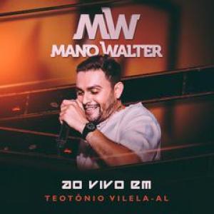 Capa: Mano Walter - Teotônio Vilela-AL