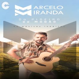 Marcelo Miranda - Do Piseiro Ao Modão