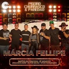 Capa: Márcia Fellipe - Piseiro, Churrasco & Paredão