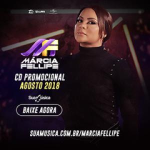 Capa: Márcia Fellipe - Promocional Agosto 2018