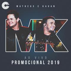 Matheus e Kauan - Promocional 2019