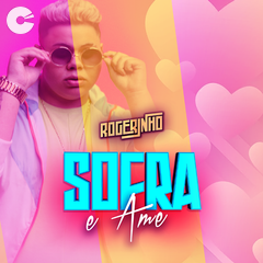MC Rogerinho - Sofra e Ame (Promocional)