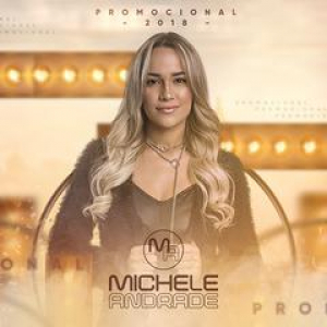 Michele Andrade - Promocional 2018.2