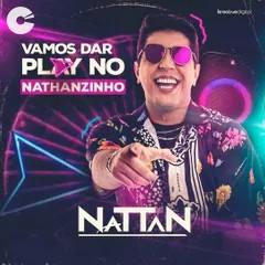 Nattan - Vamos dar play no Nathanzinho