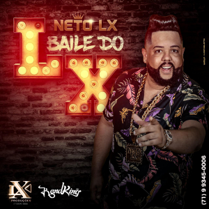 Neto LX - Baile do LX