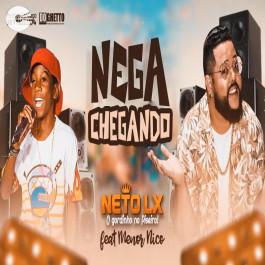Neto LX - Nega Chegando feat. Menor Nico