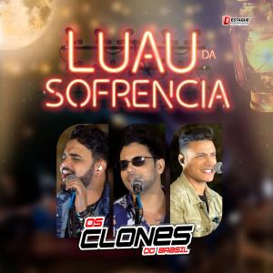 Capa: Os Clones do Brasil - Luau da Sofrência 2019