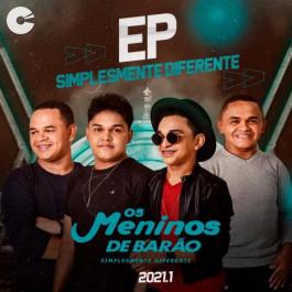 Os Meninos de Barão - EP Simplesmente Diferente 2021.1