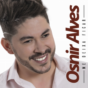 Capa: Osnir Alves - Me deixa ficar