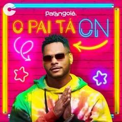 Capa: Parangolé - EP O PAI TÁ ON