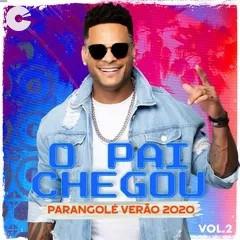 Capa: Parangolé - O Pai Chegou Vol. 2 Verão 2020