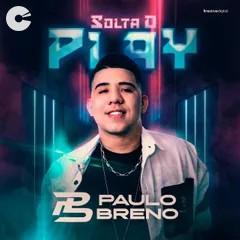 Capa: Paulo Breno - Solta o Play 2021