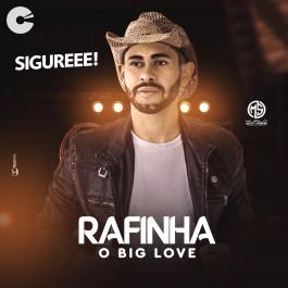 Rafinha Big Love - Promocional Setembro 2020